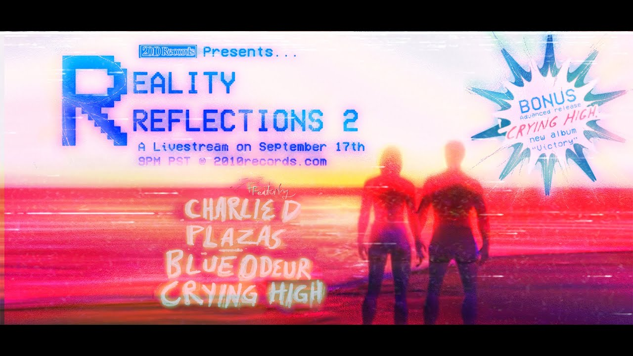 Reality Reflections 2 | Virtual Concert Series