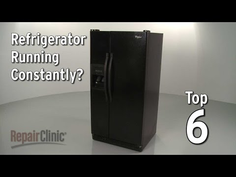 Top 6 Reasons Refrigerator Runs Constantly?