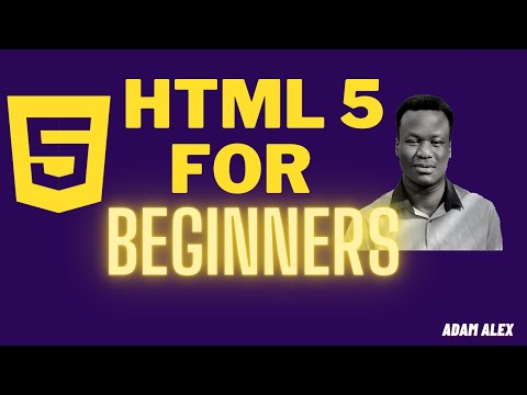 HTML 5 TUTORIAL FOR BEGINNERS