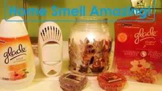 How To Make Your Home Smell Amazing!