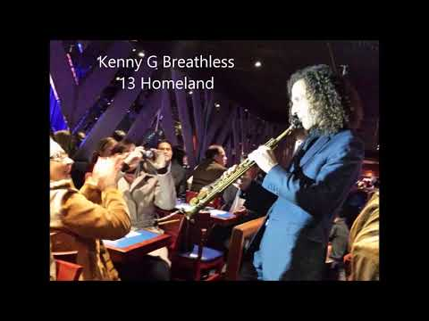 Kenny G Breathless 13 Homeland