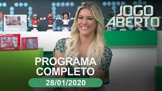 Jogo Aberto - 28/01/2020 - Programa completo