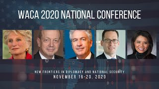 2020 WACA National Conference | The Big Think: Reinventing America's Role in the World