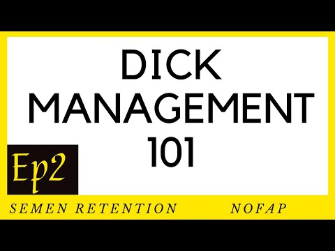 DICK MANAGEMENT 101-Ep2 I Your Dick Is A Heat Seeking Missile I SEMEN RETENTION from YouTube · Duration:  11 minutes 42 seconds