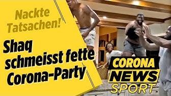 Shaq schmeisst fette CORONA-PARTY | Corona News Sport