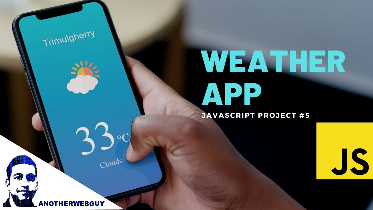 How to make a Weather App using JavaScript (OpenWeatherMap Api)