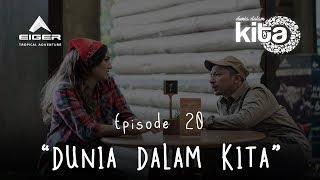 "Thumbnail of DUNIA DALAM KITA – Eps 20 ""Dunia Dalam Kita"""
