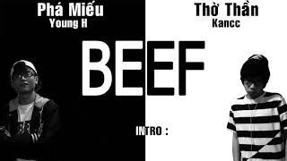 [Old 2016] Battle : Phá Miếu - Young H & Thờ Thần - Kancc