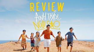 Review phim ANH THẦY NGÔI SAO
