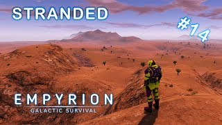 STRANDED | Empyrion Galactic Survival | Alpha 9 | Part 14