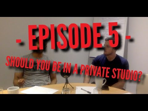Should you be in a private studio?