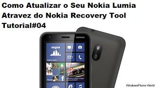 Como Atualizar o Seu Nokia Lumia Atravez do Nokia Recovery Tool Tutorial#04