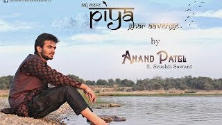 Aaj Mere Piya Ghar Aavenge by Anand Patel | ft. Srushti Sawant