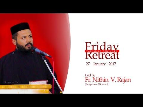 Friday Retreat - Fr.Nithin V. Rajan