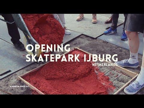 Opening Skatepark Ijburg - Netherlands