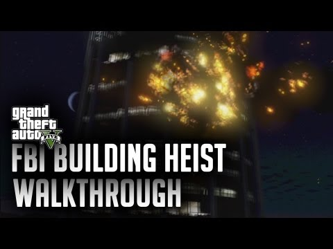 GTA 5/V | Walkthrough | FBI Building Explosion Heist |