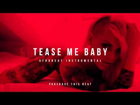 Afrobeat Instrumental Beat 2015 | *Tease Me Baby* | Prod. Oge Beats
