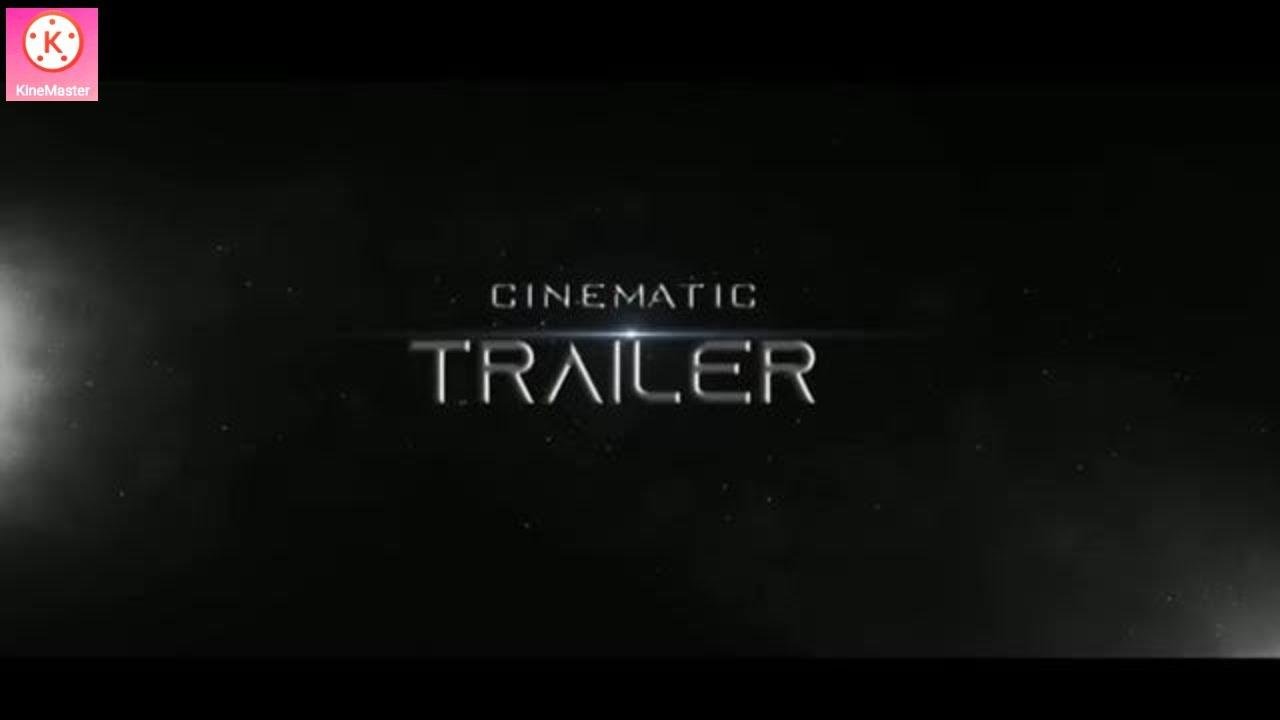 Cinematic Intro- Keinemaster se Title Animation Video | Title Animation Intro in Kinemaster+pixellab