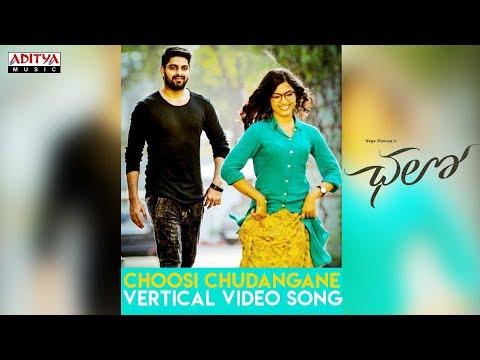 Choosi Chudangane Vertical Video Song || Chalo Songs || Naga Shaurya, Rashmika Mandanna || Sagar