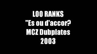 Loo Ranks - Es ou d