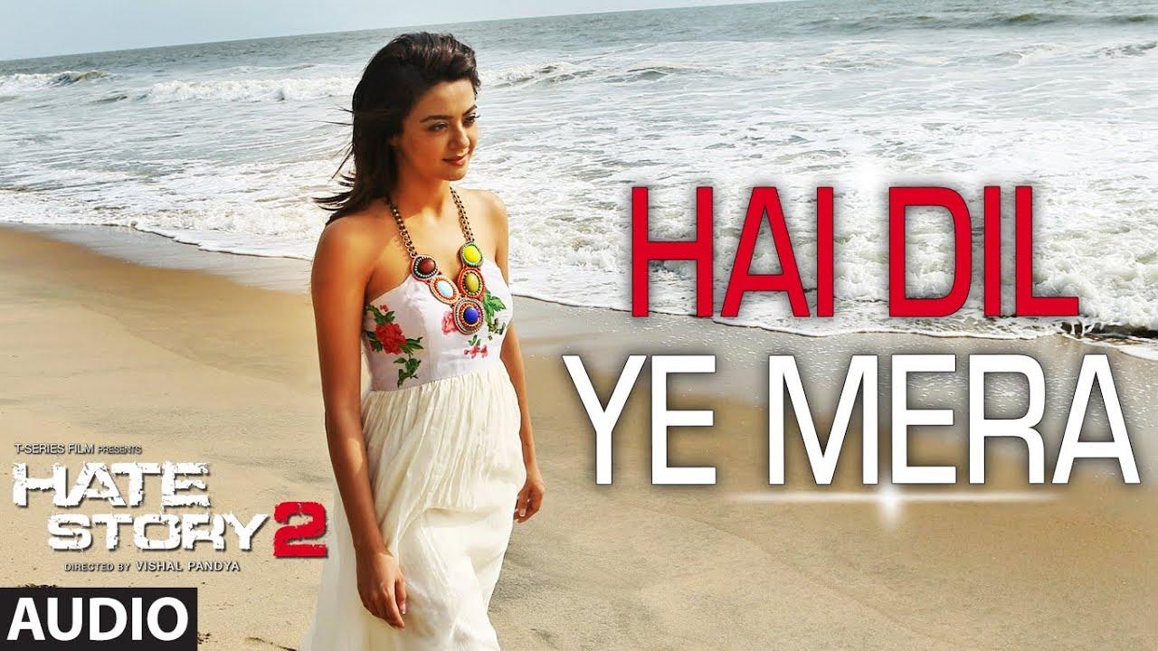 Hai Dil Ye Mera | Full Audio Song | Arijit Singh | Hate