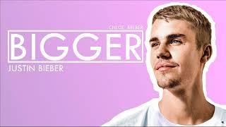 Justin Bieber - Bigger | JUSTIN BIEBER LYRICS PL Mp3