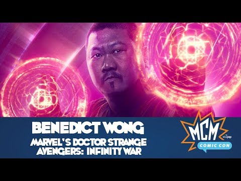 Benedict Wong Talks Doctor Strange & Avengers: Infinity War At MCM Manchester Comic Con  July 2018