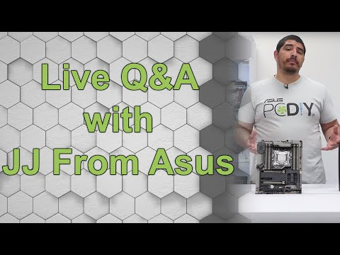 Information Packed Q&A with JJ from Asus - Edited
