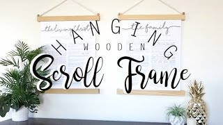 Wooden Hanging Scroll Frame | The DIY Degree