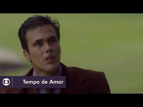 Tempo de Amar: capítulo 130 da novela, segunda, 26 de fevereiro, na Globo