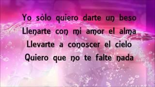 Prince Royce - Darte un beso (Letra - Lyrics)