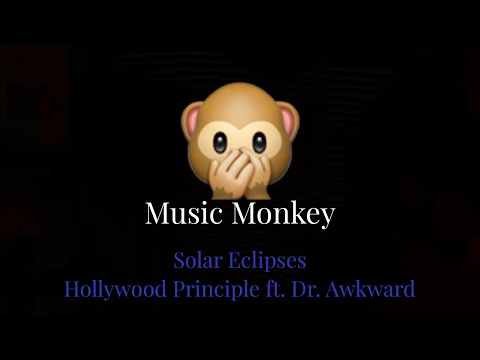 LYRICS - Solar Eclipses - Hollywood Principle ft. Dr. Awkward (Rocket League)