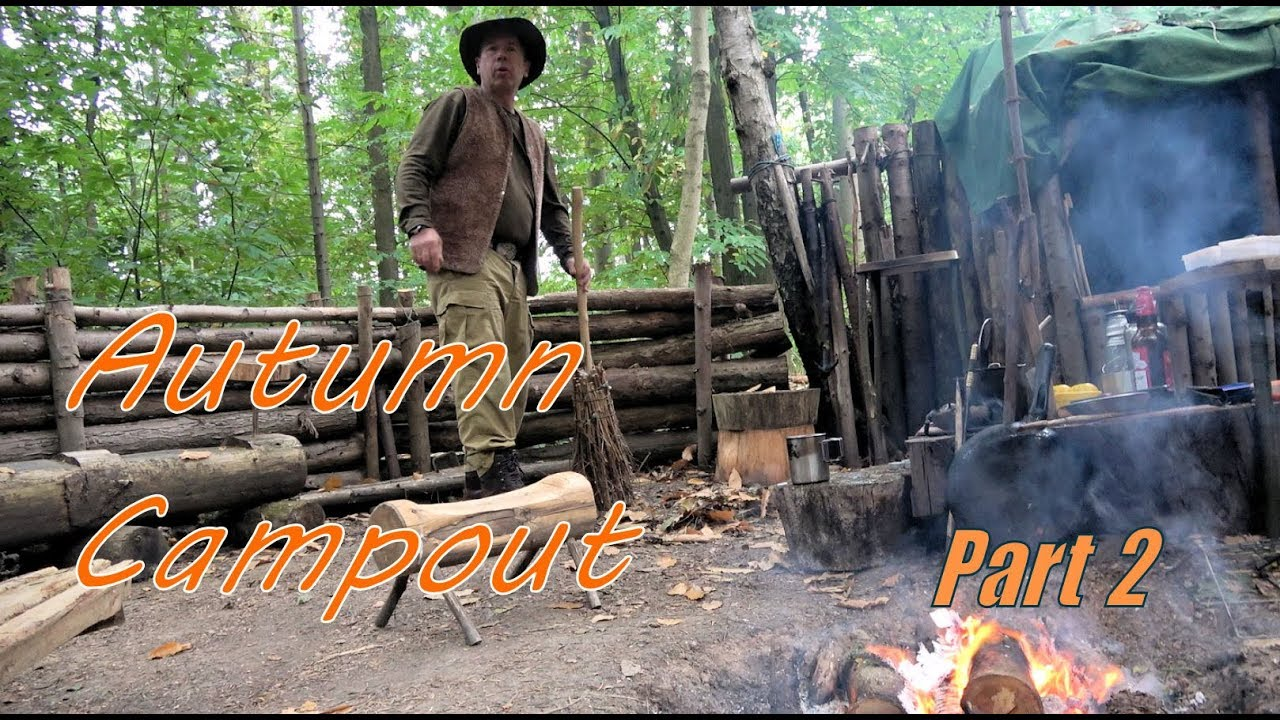 Autum Campout Part 2   Bushcraft Camp Tidy Table Making & Cooking