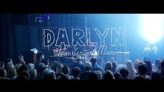 Darlyn - Wandering Man (Live At Paradiso)