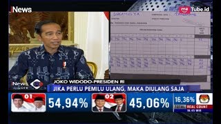 Jokowi: Jika Perlu Pemilu Ulang, Maka Diulang Saja