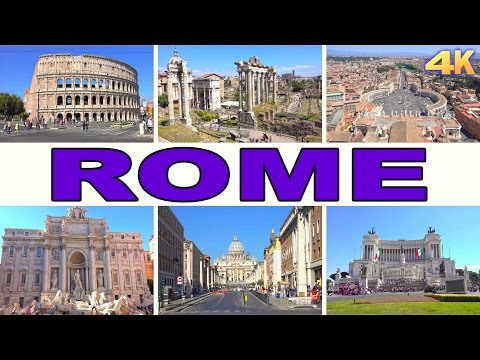 ROME - ITALY , BEST OF ROME 2017 4K