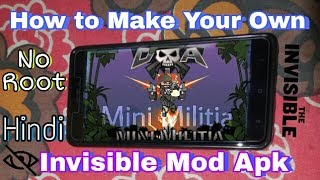 No Root-How to Make Your Own Mini Militia Invisible Mod Apk - Fabulous Mod-Hindi