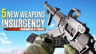 Insurgency Sandstorm - All 5 New Weapons Showcase [Nightfall Update]