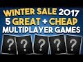 STEAM WINTER SALE 2017 - 5 CHEAP MULTIPLAYER Games
