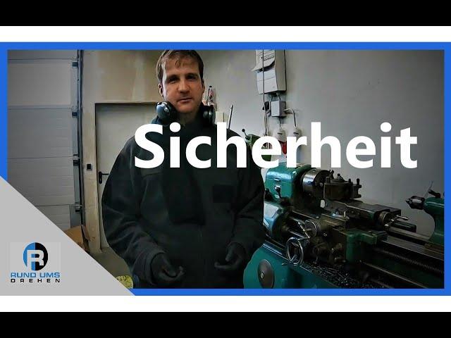 Arbeitssicherheit im Umgang mit einer Drehmaschine
