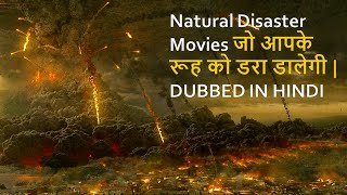 Top 10 Best Natural Disaster Movies Dubbed In Hindi    All Time Hits