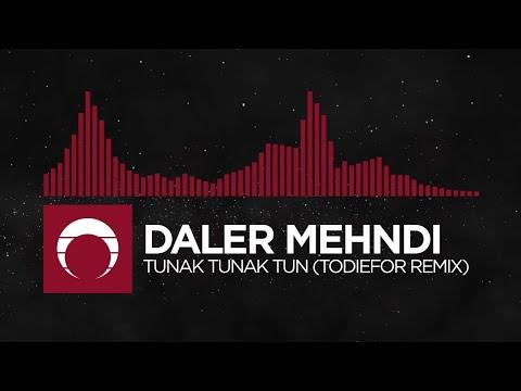 [Trap] - Daler Mendi - Tunak Tunak Tun (ToDieFor Remix)