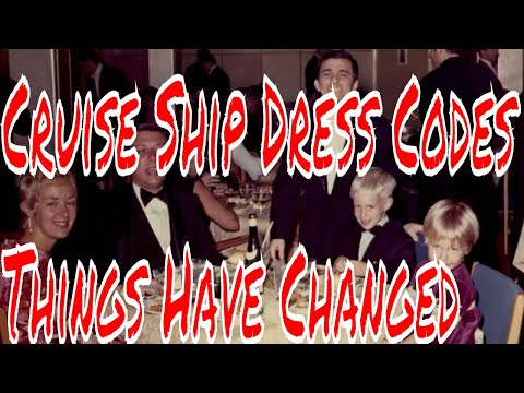 Cruise Ship Dress Codes Formal Night Yesterday and Today Oh How Things Have Changed