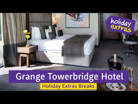 Grange Towerbridge Hotel | Holiday Extras Breaks