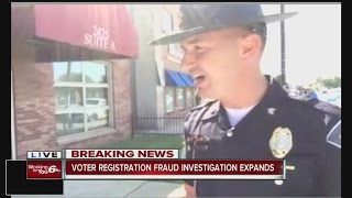 call 6 state police conduct raid related to voter registration fraud