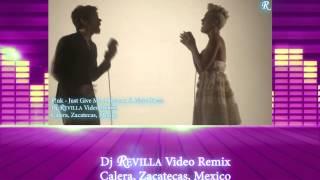 P!nk - Just Give Me A Reason ft. Nate Ruess Oficial (Dj Revilla Video Remix) ft (club mix djjd)