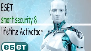 ESET smart security 8 lifetime Activator