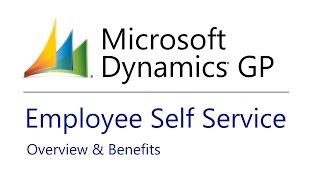 Microsoft Dynamics GP 2015 Employee Self Service Overview