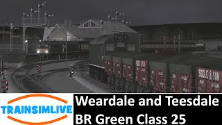 Train Simulator 2015 - Weardale and Teesdale Railway Network, BR Class 25