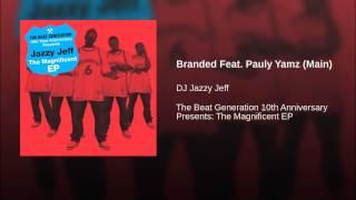 Branded Feat. Pauly Yamz (Main)